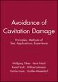 Couverture de l'ouvrage The avoidance of cavitation damage
