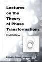 Couverture de l'ouvrage Lectures on the theory of phase transformations