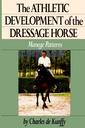 Couverture de l'ouvrage The athletic development of the dressage horse: manege patterns