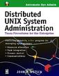 Couverture de l'ouvrage Distributed UNIX system administration : team procedures for the enterprise (disk included)