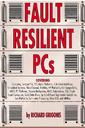 Couverture de l'ouvrage Fault resilient pcs - how to choose an industrial grade pc