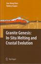 Couverture de l'ouvrage Granite genesis: In-situ melting & crustal evolution
