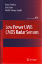 Couverture de l'ouvrage Low power UWB CMOS radar sensors (Analog circuits & signal processing series) POD