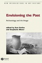Couverture de l'ouvrage Envisioning the past : archaeology and the image (paper)