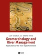 Couverture de l'ouvrage Geomorphology & river management : appli cations of the river styles framework