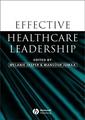 Couverture de l'ouvrage Effective Healthcare Leadership