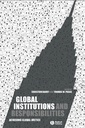 Couverture de l'ouvrage Global institutions & responsibilities: Achieving global justice justice