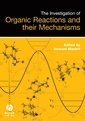 Couverture de l'ouvrage The investigation of organic reactions & their mechanisms