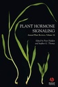 Couverture de l'ouvrage Plant hormone signaling (Annual plant reviews, Vol. 24)