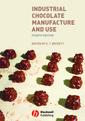 Couverture de l'ouvrage Industrial chocolate manufacture & use