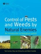 Couverture de l'ouvrage Control of pests and weeds by natural enemies : an introduction to biological control