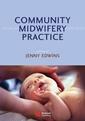 Couverture de l'ouvrage Community midwifery practice