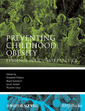 Couverture de l'ouvrage Preventing childhood obesity: evidence policy and practice (paperback) (series: evidence-based medicine)
