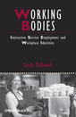 Couverture de l'ouvrage Working bodies: interactive service employment and workplace identities