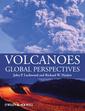 Couverture de l'ouvrage Volcanoes - a global perspective