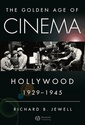 Couverture de l'ouvrage Golden age of cinema : hollywood, 1929-1945 (paper)