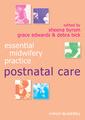 Couverture de l'ouvrage Essential midwifery practice: postnatal care (series: essential midwifery practice) (paperback)