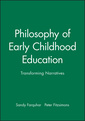 Couverture de l'ouvrage Philosophy of early childhood education