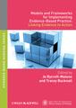 Couverture de l'ouvrage Models and frameworks for implementing evidence-based practice: linking evidence to action (paperback) (series: evidence based nursing)