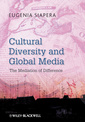 Couverture de l'ouvrage Cultural diversity and global media: the mediation of difference in a global context (paperback)