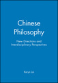 Couverture de l'ouvrage Chinese philosophy: new directions and interdisciplinary perspectives