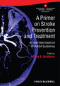 Couverture de l'ouvrage The asa/aha stroke guidelines and statements handbook: contemporary diagnosis and treatment