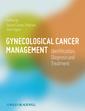 Couverture de l'ouvrage Gynecological cancer: case-based evaluation and management for gynecologists (harback)