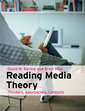 Couverture de l'ouvrage Reading media theory - thinkers, approaches, contexts