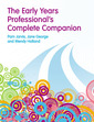 Couverture de l'ouvrage The early years professional's complete companion
