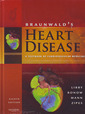 Couverture de l'ouvrage Braunwald's heart disease: a textbook of cardiovascular medicine (single volume)
