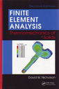 Couverture de l'ouvrage Finite element analysis: Thermomechanics of solids