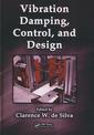 Couverture de l'ouvrage Vibration damping, control & design (Mechanical engineering series, Vol. 37)