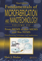 Couverture de l'ouvrage From MEMS to Bio-MEMS and Bio-NEMS: Manufacturing techniques & applications
