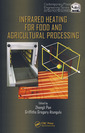 Couverture de l'ouvrage Infrared heating for food & agricultural processing (Contemporary food engineering)