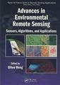 Couverture de l'ouvrage Advances in environmental remote sensing: sensors, algorithms & applications