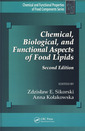 Couverture de l'ouvrage Chemical, biological and functional aspects of food lipids (Chemical and functional properties of food components series)