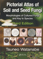 Couverture de l'ouvrage Pictorial atlas of soil & seed fungi: Morphologies of cultured fungi & key to species with CD-ROM