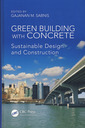 Couverture de l'ouvrage Green building with concrete: Sustainable design and construction