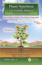 Couverture de l'ouvrage Plant nutrition and soil fertility manual (2nd Ed.)