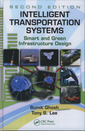 Couverture de l'ouvrage Intelligent transportation systems: smart and green infrastructure design with CD-ROM (Mechanical engineering series)