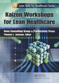 Couverture de l'ouvrage Kaizen for Lean healthcare