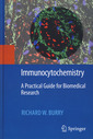 Couverture de l'ouvrage Immunocytochemistry. A practical guide for biomedical research (POD)