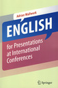 Couverture de l'ouvrage English for presentations at international conferences