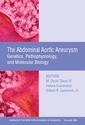 Couverture de l'ouvrage Abdominal aortic aneurysm: genetics, pathophysiology, and molecular biology