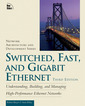 Couverture de l'ouvrage Switched, fast and gigabit ethernet (3rd edition)