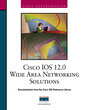 Couverture de l'ouvrage Cisco IOS 12.0 WAN solutions