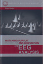Couverture de l'ouvrage Matching pursuit & unification in EEG analysis