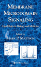 Couverture de l'ouvrage Membrane Microdomain Signaling: Lipid Rafts in Biology and Medicine