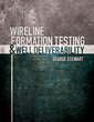 Couverture de l'ouvrage Wireline formation testing and well deliverability (with CD-ROM)