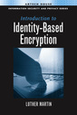 Couverture de l'ouvrage Introduction to identity-based encryption